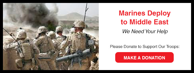 Marines Deploy to Middle East - We Need Your Help - Please Donate to Support Our Troops