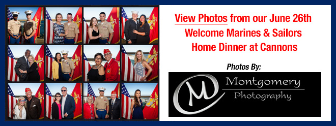 View Photos from our June 26th Welcome Marines Home Dinner at Cannons
